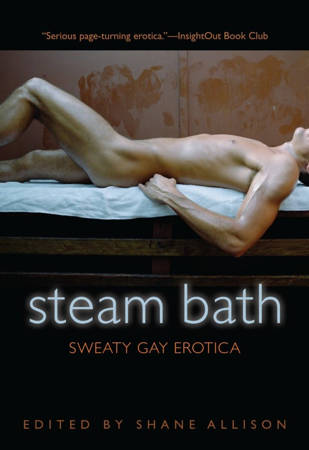 STEAM BATH edited by Shane Allison
