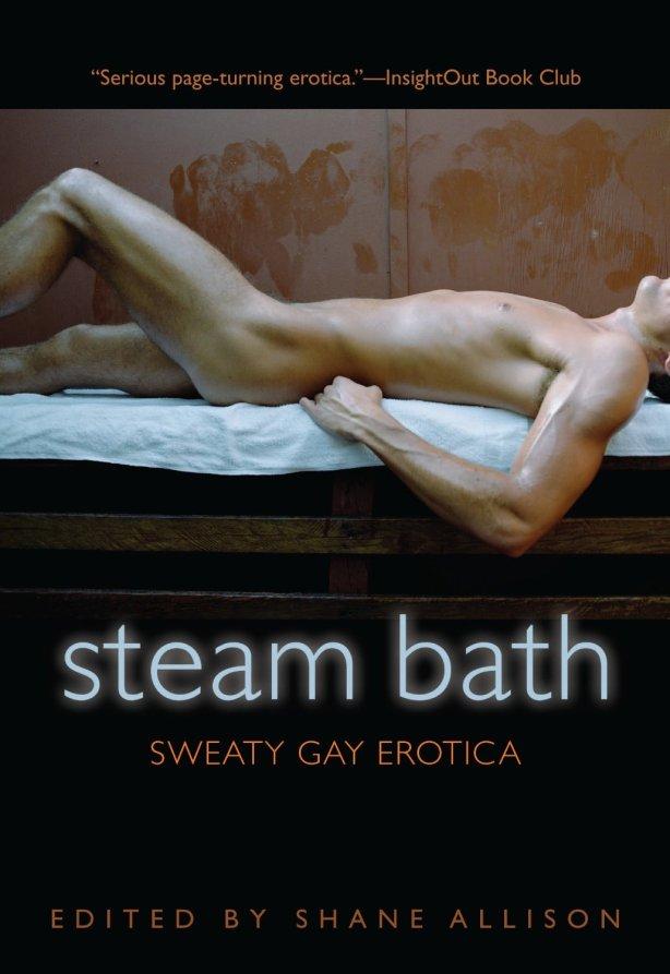 STEAM BATH edited by Shane Allison