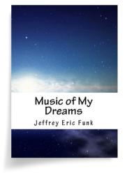 Music of My Dreams
