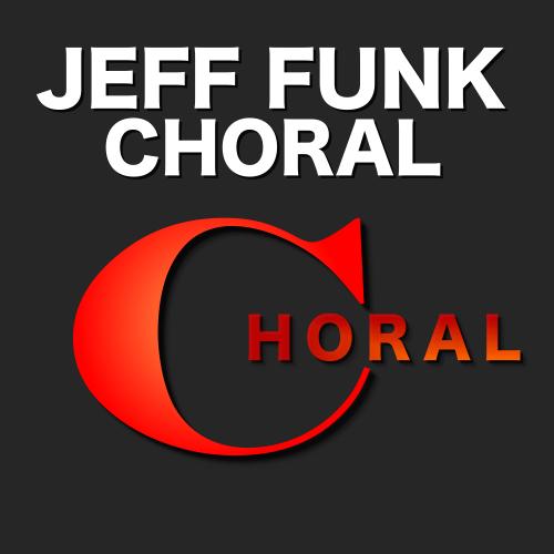 JEFF FUNK CHORAL